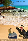 Фільм «The Terminator-Retired» (2013)