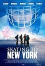 Фільм «На коньках до Нью-Йорка» (2013)