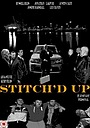 Фільм «Stitch'd Up» (2013)