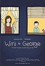 Фільм «Wini + George» (2013)