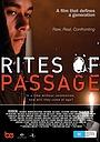 Фільм «Rites of Passage» (2013)