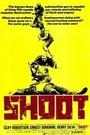 Фільм «Shoot» (1976)