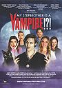 Фільм «My Stepbrother Is a Vampire!?!» (2013)