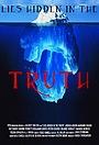 Фільм «Lies Hidden in the Truth» (2013)