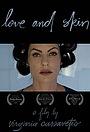 Фильм «Love and Skin» (2013)