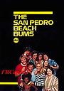 Серіал «Бездельники из Сан-Педро» (1977)