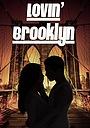 Фильм «Lovin' Brooklyn»