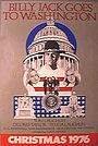Фильм «Билли Джек едет в Вашингтон» (1977)