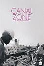 Фільм «Canal Zone» (1977)
