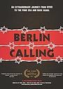 Фільм «Berlin Calling» (2015)