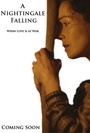 Фільм «A Nightingale Falling» (2014)