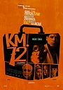 Фильм «72 километр» (2015)