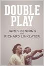 Фільм «Двойная игра: Джеймс Беннинг и Ричард Ликлейтер» (2013)