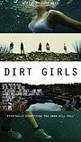 Фильм «Dirt Girls»