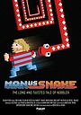 Фильм «Man vs Snake: The Long and Twisted Tale of Nibbler» (2015)