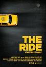 Фильм «The Ride» (2012)