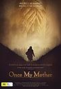 Фильм «История моей матери» (2013)