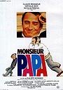 Фильм «Месье папа» (1977)