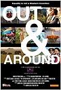 Фильм «Out & Around» (2015)
