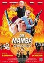 Фильм «Die Mamba» (2014)