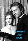 Фільм «Ransom for Alice!» (1977)
