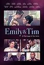 Фільм «Эмили и Тим» (2015)