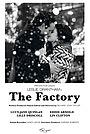 Фільм «The Factory» (2013)