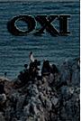 Фільм «OXI, акт сопротивления» (2014)