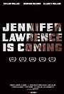 Фильм «Jennifer Lawrence Is Coming» (2013)