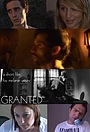 Фильм «Granted!» (2005)