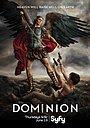 Серіал «Домініон» (2014 – 2015)