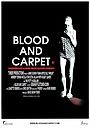 Фільм «Blood and Carpet» (2015)