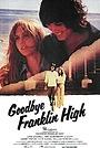 Фільм «Goodbye, Franklin High» (1978)