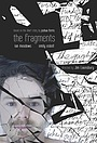 Фільм «The Fragments» (2013)
