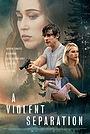 Фільм «Насильницька розлука» (2019)