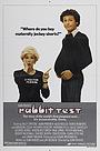 Фильм «Кроличий тест» (1978)