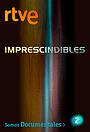 Серіал «Imprescindibles» (2014)