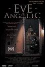Фільм «Eve Angelic» (2013)