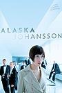 Фильм «Alaska Johansson» (2013)