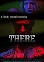 Фильм «There» (2015)