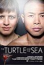 Фильм «The Turtle and the Sea» (2014)