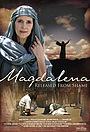 Фільм «Магдалина: Освобождение от позора» (2006)