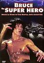 Фільм «Брюс — супергерой» (1979)
