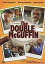 Фильм «Двойной МакГаффин» (1979)
