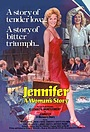 Фильм «Jennifer: A Woman's Story» (1979)
