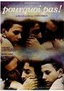 Фильм «Почему бы нет!» (1977)