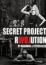 Фільм «Secret Project Revolution» (2013)