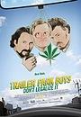 Фильм «Парни из Трейлерпарка: Не легализуйте это» (2014)