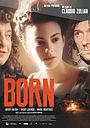 Фильм «Born» (2014)
