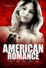 Фільм «Американская романтика» (2016)
